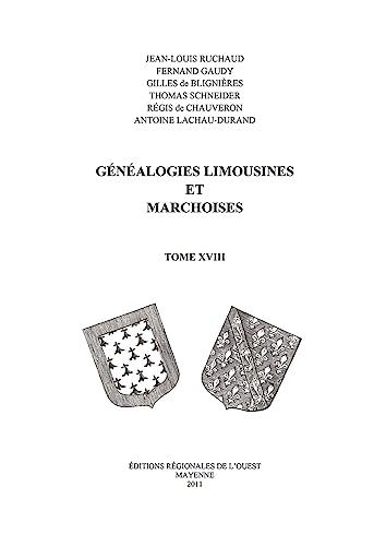 9782855541419: G�n�alogies limousines et marchoises : Tome XVIII