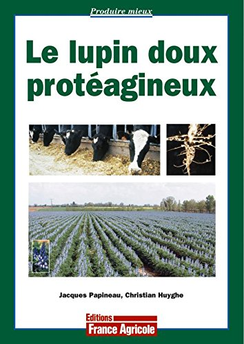 9782855571126: Le lupin doux protéagineux (French Edition)
