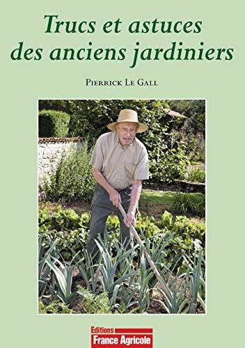 9782855571447: Trucs et astuces des anciens jardiniers