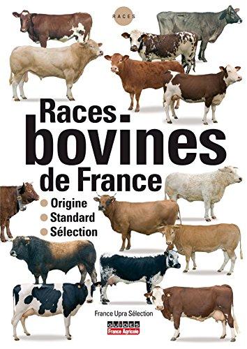 9782855571515: Races bovines de France : Origine, standard, sélection
