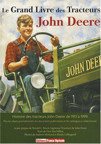 9782855571522: Le grand livre des tracteurs John Deere