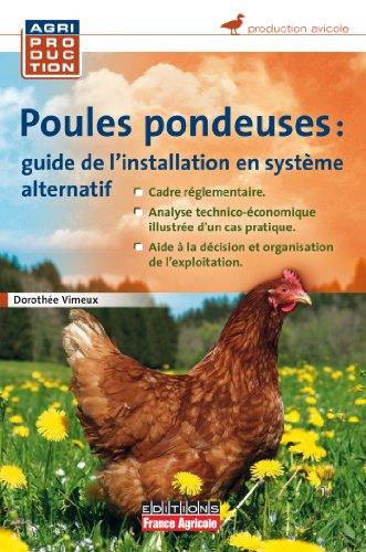 9782855572253: Guide pratique d'élevage de poules pondeuses en système alternatif