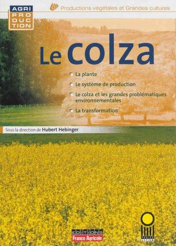 9782855572413: Le Colza