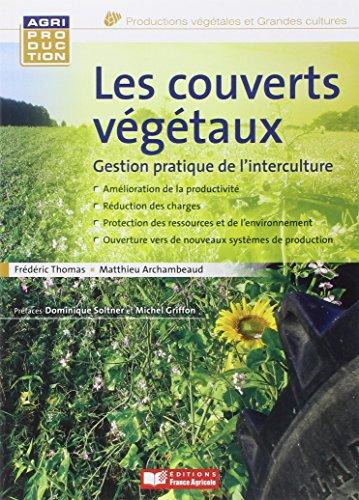 9782855572628: Les couverts végétaux gestion pratique de l'interculture