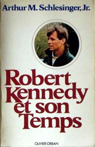 9782855651088: Robert kennedy et son temps