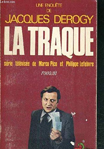 Une enquête de Jacques Derogy - La: Jacques Derogy -