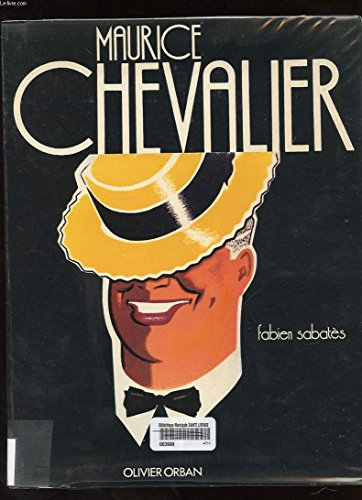 Maurice Chevalier (French Edition): Sabates, Fabien