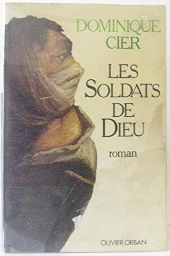 9782855651828: Les soldats de Dieu: Roman (French Edition)