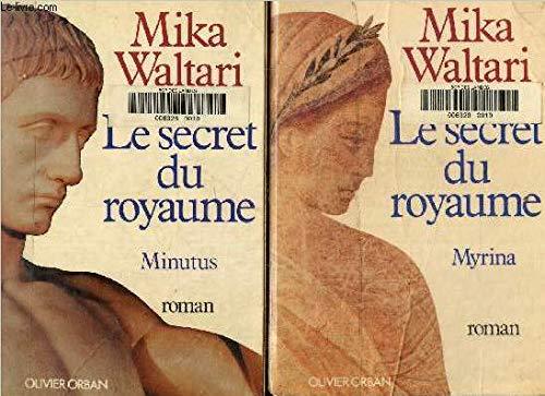 Le secret du royaume / roman: Mika Waltari