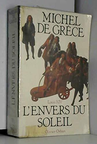 9782855652375: Louis XIV: L'Envers Du Soleil