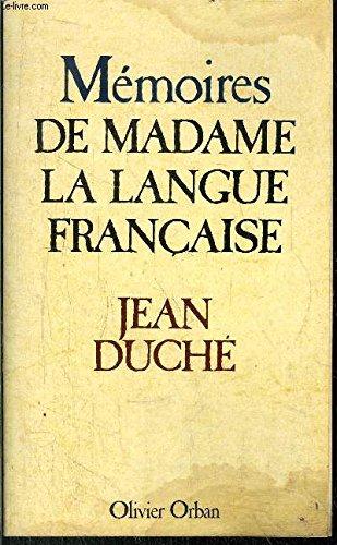 9782855652917: Memoires de madame la langue fran�aise