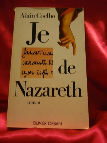 9782855653471: Je de Nazareth, ou, La lettre et l'ombre: Roman (French Edition)