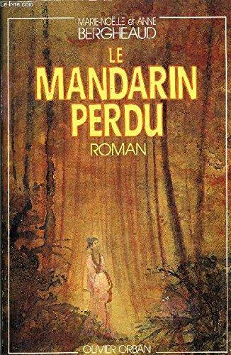 9782855653648: Le mandarin perdu / roman