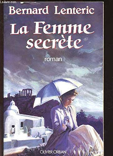 9782855654775: La femme secrete: Roman (French Edition)