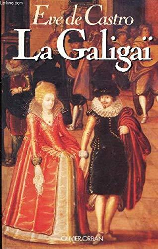9782855655673: La Galigaï