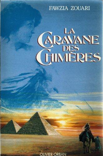 9782855655710: La caravane des chimères (French Edition)