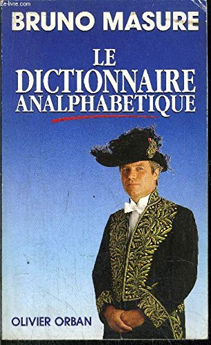 9782855655987: Le Dictionnaire analphabétique