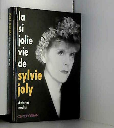 9782855656724: La si jolie vie de Sylvie Joly