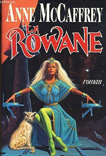 9782855657158: La rowan (Reserve Ouvrage)