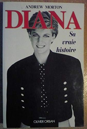 9782855658063: Diana, sa vraie histoire