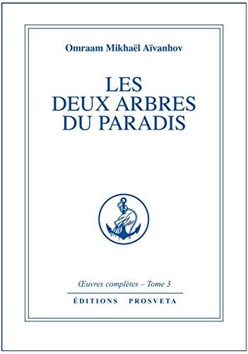 9782855660660: Les deux arbres du paradis - tome 3 (French Edition)