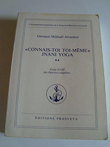 "9782855660806: ""Connais-toi toi-même"" : jnani yoga"
