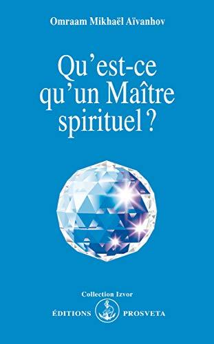 9782855661933: Qu'est-ce qu'un maître spirituel?