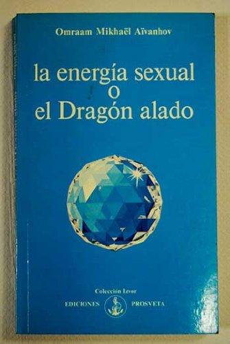 9782855662497: La Energiá Sexual O El Dragón Alado
