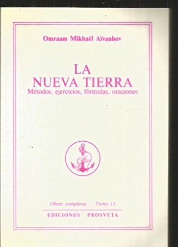 La Nueva Tierra (2855663431) by Omraam Mikhael Aivanhov