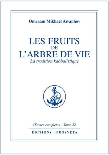 9782855664071: Les fruits de l'arbre de vie