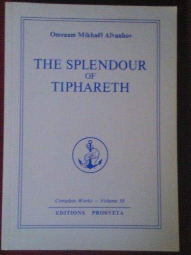 The Splendour of Tipharet (Complete Works Collection, Vol 10)