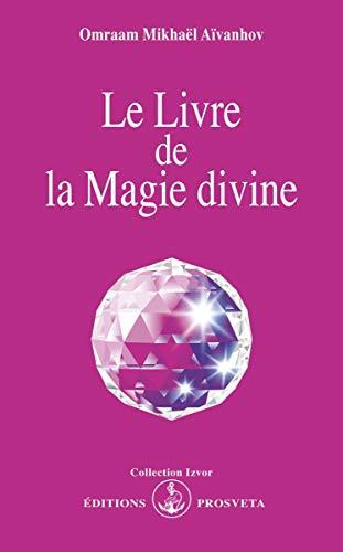 9782855664347: Le livre de la magie divine