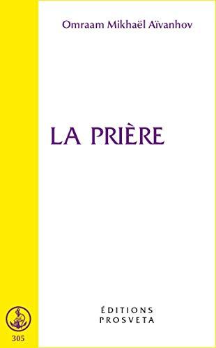 9782855664385: La Prière