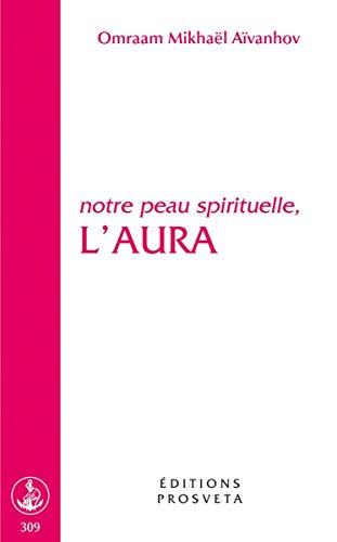9782855665276: L'aura : Notre peau spirituelle