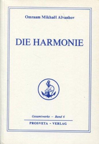9782855665603: Die Harmonie, Bd 6