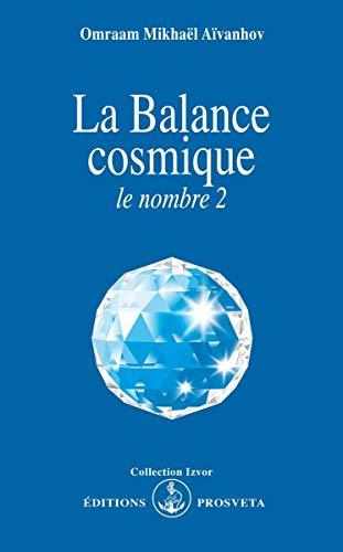 9782855666136: La balance cosmique : le nombre 2