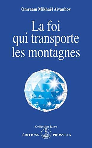 9782855667935: La foi qui transporte les montagnes (French Edition)
