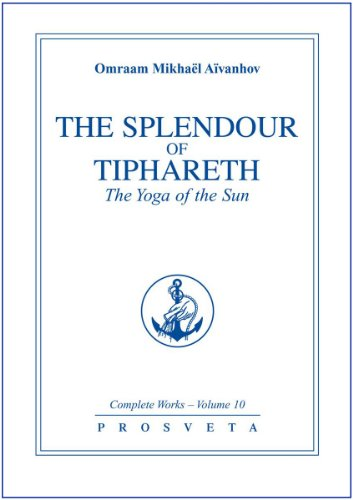 9782855668123: The Splendour of Tiphareth: The Yoga of the Sun