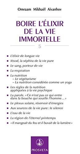 9782855668208: Boire l'Elixir de la Vie Immortelle