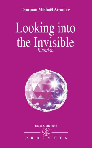 9782855668628: Looking into the Invisible: Intuition Clairvoyance Dreams
