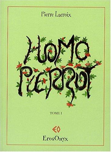 9782855790640: Homo Pierrot T1