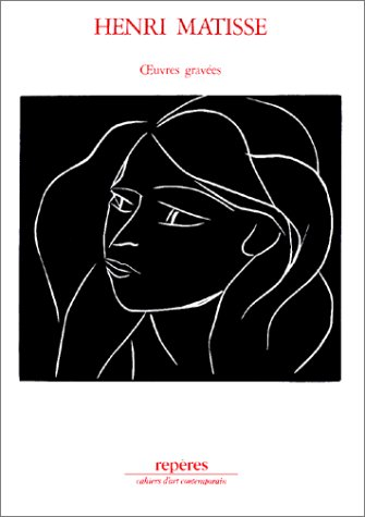 9782855871288: Henri Matisse: oeuvres gravees (Reperes) (French Edition)