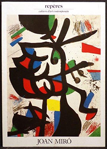 9782855871523: Reperes Cahiers d'Art Contemporain No 38 Joan Miro (Joan Miro: Les Dernieres Estampes, Numero 38)