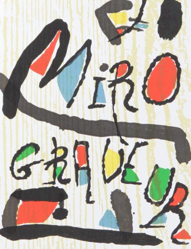 Miro, Graveur, Volume 3 Jacques Dupin and