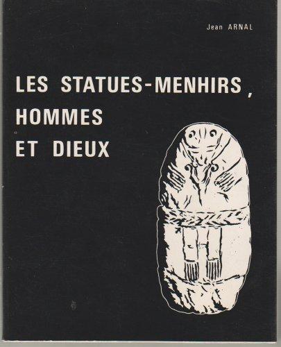 9782855880051: Les Statues-menhirs, hommes et dieux (Collection Archéologie, horizons neufs)