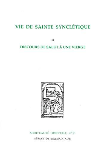 9782855890098: Vie de Sainte Syncl�tique. Discours de salut � une vierge
