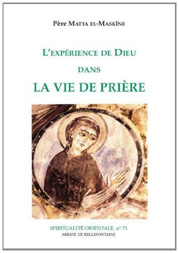 9782855893716: L'expérience de Dieu dans la vie de prière