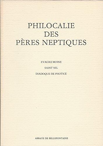 9782855899589: Philocalie des Pères neptiques, Saint Nil