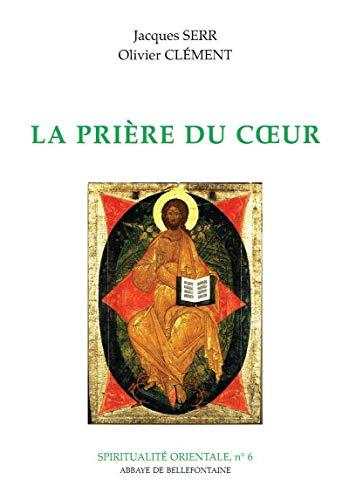 9782855899671: La prière du coeur (French Edition)