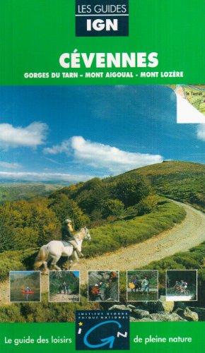9782855950419: Cévennes : Gorges du Tarn, Mont Aigual, Mont Lozère (IGN Guides)